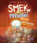 Smek for President! Cover Image