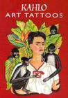 Kahlo Art Tattoos (Dover Tattoos) Cover Image