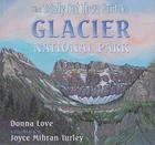 The Totally Out There Guide to Glacier National Park Cover Image