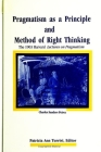 Pragmatism as a Principle and Method of Right Thinking Cover Image