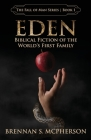 Eden: Biblical Fiction of the World's First Family (Fall of Man #1) Cover Image