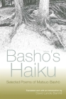Basho's Haiku: Selected Poems of Matsuo Basho Cover Image