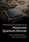Theoretical Foundations of Nanoscale Quantum Devices Cover Image