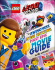 The LEGO® Movie 2 : The Awesomest, Most Amazing, Most Epic Movie Guide in the Universe! Cover Image