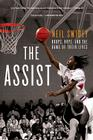 The Assist: Hoops, Hope, and the Game of Their Lives Cover Image