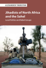 Jihadists of North Africa and the Sahel Cover Image