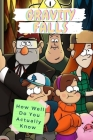 Gravity Falls: How Well Do You Actually Know: Gravity Falls Trivia Cover Image