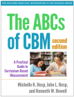 The ABCs of CBM, Second Edition: A Practical Guide to Curriculum-Based Measurement (The Guilford Practical Intervention in the Schools Series                   ) Cover Image