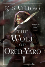The Wolf of Oren-Yaro (Chronicles of the Wolf Queen #1) Cover Image