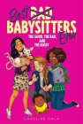 The Good, the Bad, and the Bossy (Best Babysitters Ever) Cover Image