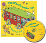 The Wheels on the Bus: Go Round and Round [With CD] (Classic Books with Holes) Cover Image