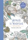 Mermaids in Wonderland 20 Postcards: An Interactive Coloring Adventure for All Ages Cover Image