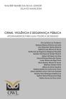 Crime, violência e segurança pública: Apontamentos para uma política de estado Cover Image