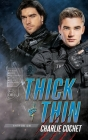 Thick & Thin (Thirds #8) Cover Image
