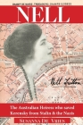 Nell: The Australian Heiress Who Saved Kerensky from Stalin & the Nazis Cover Image