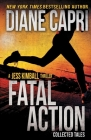 Fatal Action: Jess Kimball Thrillers Collection Cover Image