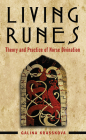 Living Runes: Theory and Practice of Norse Divination Cover Image