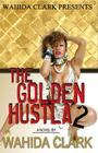 The Golden Hustla 2 Cover Image