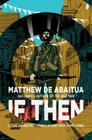 If Then (The Seizure Trilogy #2) Cover Image