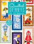Quilted Skinnies for All Seasons Cover Image