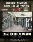 Electronic Numerical Integrator and Computer (Eniac) Eniac Technical Manual Cover Image