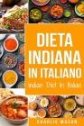 Dieta Indiana In italiano/ Indian Diet In Italian Cover Image