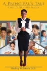 A Principal's Tale: A Self-Determined Leader Cover Image
