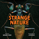 Strange Nature: The Insect Portraits of Levon Biss Cover Image