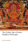 The Golden Age of Indian Buddhist Philosophy in the First Millennium Ce (Oxford History of Philosophy) Cover Image