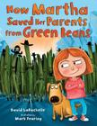 How Martha Saved Her Parents from Green Beans Cover Image