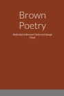 Brown Poetry: Dedicated to Breonna Taylor and George Floyd Cover Image