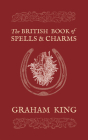 The British Book of Spells & Charms Cover Image