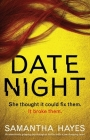 Date Night: An absolutely gripping psychological thriller with a jaw-dropping twist Cover Image