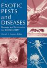 Exotic Pests and Diseases: Biology and Economics for Biosecurity Cover Image