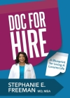 Doc-for-Hire: A Blueprint for Living A Locums Life Cover Image