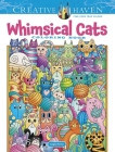 Creative Haven Whimsical Cats Coloring Book (Creative Haven Coloring Books) Cover Image