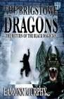 Brigstowe Dragons: Return of the Black Magician Cover Image