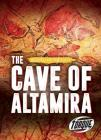The Cave of Altamira (Digging Up the Past) Cover Image