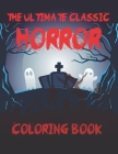 The Ultimate Classic Horror Coloring Book: The Nightmare Before Christmas Coloring Book Cover Image