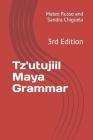 Tz'utujiil Maya Grammar: 3rd Edition Cover Image