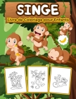 Singes Livre de Coloriage pour Enfants: Un grand livre de singes pour les garçons, les filles et les enfants. Cadeaux parfaits pour les tout-petits et Cover Image