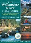 The Willamette River Field Guide Cover Image