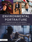 Environmental Portraiture: A Complete Guide to the Portrait Photographer's Most Powerful Imaging Tool Cover Image