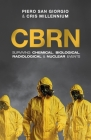 Cbrn: Surviving Chemical, Biological, Radiological & Nuclear Events Cover Image