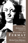The Mathematical Career of Pierre de Fermat, 1601-1665: Second Edition Cover Image