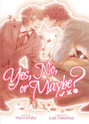 Yes, No, or Maybe? (Light Novel) Cover Image