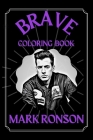 Mark Ronson Brave Coloring Book: A Funny Coloring Book Cover Image