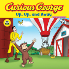 Curious George Up, Up, and Away (CGTV 8x8) Cover Image