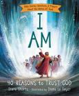 I Am: 40 Reasons to Trust God Cover Image