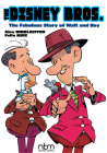 The Disney Bros.: The Fabulous Story of Walt and Roy (NBM Comics Biographies) Cover Image